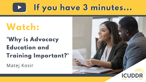 If you have 3 minutes, watch Why is Advocacy Education and Training Important?