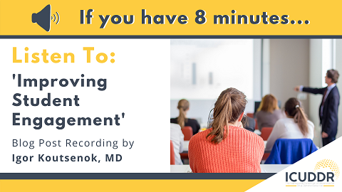 If you have 8 minutes, listen to Improving Student Engagement